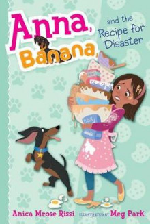 Anna, Banana, and the Recipe for Disaster av Anica Mrose Rissi (Heftet)