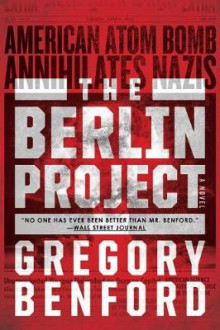 The Berlin Project av Gregory Benford (Heftet)