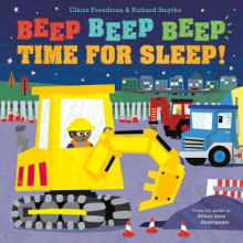 Beep Beep Beep Time for Sleep! av Claire Freedman (Innbundet)