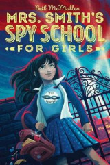 Omslag - Mrs. Smith's Spy School for Girls