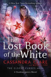 The Lost Book of the White, Volume 2 av Wesley Chu og Simon and Schuster (Innbundet)
