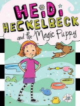 Omslag - Heidi Heckelbeck and the Magic Puppy