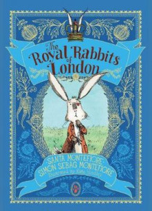 The Royal Rabbits of London av Santa Montefiore og Simon Sebag Montefiore (Innbundet)