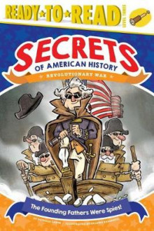 The Founding Fathers Were Spies! av Patricia Lakin (Heftet)