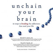 Unchain Your Brain Lib/E av Daniel G Amen og David E Smith MD (Lydbok-CD)