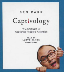 Captivology av Ben Parr (Lydbok-CD)