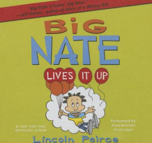 Big Nate Lives It Up av Lincoln Peirce (Lydbok-CD)