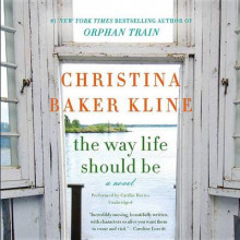 The Way Life Should Be av Christina Baker Kline (Lydbok-CD)