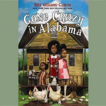 Gone Crazy in Alabama av Rita Williams-Garcia (Lydbok-CD)