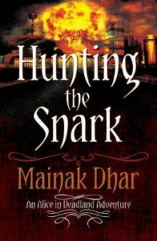 Hunting the Snark av Mainak Dhar (Heftet)