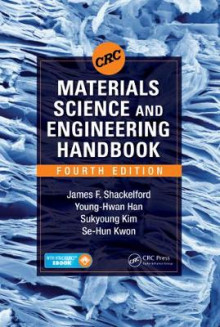 CRC Materials Science and Engineering Handbook av James F. Shackelford, Young-Hwan Han, Sukyoung Kim og Se-Hun Kwon (Blandet mediaprodukt)