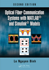 Omslag - Optical Fiber Communication Systems with MATLAB(R) and Simulink(R) Models, Second Edition