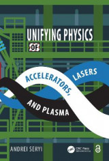 Omslag - Unifying Physics of Accelerators, Lasers and Plasma