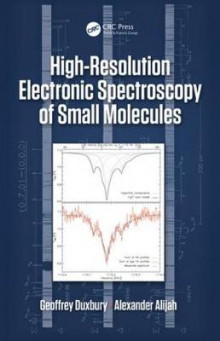 High Resolution Electronic Spectroscopy of Small Molecules av Geoffrey Duxbury og Alexander Alijah (Innbundet)