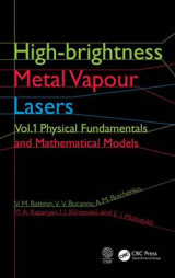 Omslag - High-Brightness Metal Vapour Lasers: Physical Fundamentals and Mathematical Models Volume I