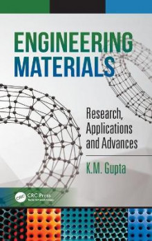 Engineering Materials av K. M. Gupta (Innbundet)