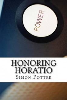 Honoring Horatio av Simon Potter (Heftet)