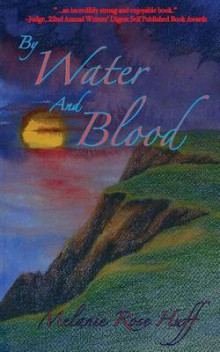 By Water and Blood av Melanie Rose (Heftet)