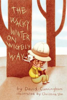 The Wacky Winter on Wiggly Way av David Cunningham (Heftet)
