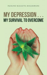 Omslag - My Depression . . . My Survival to Overcome