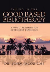 Omslag - Taking in the Good Based Bibliotherapy