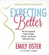 Expecting Better av Emily Oster (Lydbok-CD)