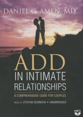 Add in Intimate Relationships Lib/E av Daniel G Amen (Lydbok-CD)