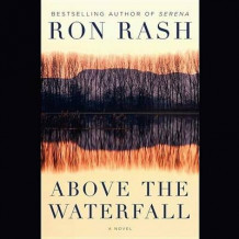 Above the Waterfall av Ron Rash (Lydbok-CD)