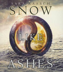 Snow Like Ashes av Sara Raasch (Lydbok-CD)