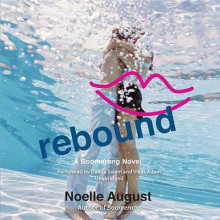 Rebound av Noelle August (Lydbok-CD)