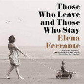 Those Who Leave and Those Who Stay av Elena Ferrante (Lydbok-CD)