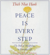 Peace Is Every Step Lib/E av Thich Nhat Hanh (Lydbok-CD)
