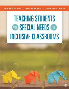 Teaching Students With Special Needs in Inclusive Classrooms av Diane P. Bryant, Brian R. Bryant og Deborah D. Smith (Heftet)