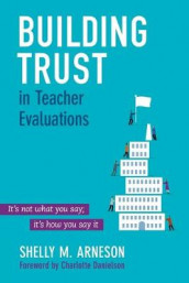 Building Trust in Teacher Evaluations av Mary Shelly Arneson (Heftet)
