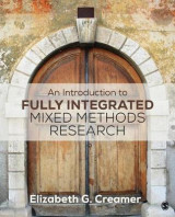 Omslag - An Introduction to Fully Integrated Mixed Methods Research