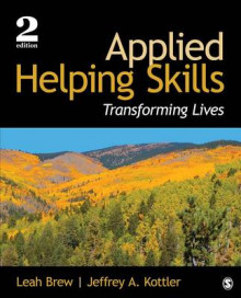 Applied Helping Skills av Leah M. Brew og Jeffrey A. Kottler (Heftet)