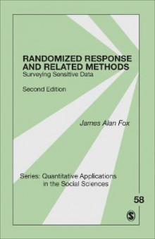 Randomized Response and Related Methods av James Alan Fox (Heftet)