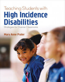 Teaching Students With High-Incidence Disabilities av Mary Anne Prater (Heftet)
