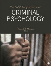 The SAGE Encyclopedia of Criminal Psychology (Innbundet)