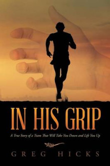 In His Grip av Greg Hicks (Heftet)