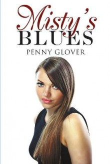 Misty's Blues av Penny Glover (Heftet)