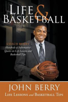 Life and Basketball av John Berry (Heftet)