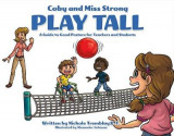Omslag - Coby and Miss Strong Play Tall