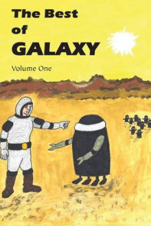 The Best of Galaxy Volume One av Fritz Leiber, Lester Del Rey og Michael Shaara (Heftet)