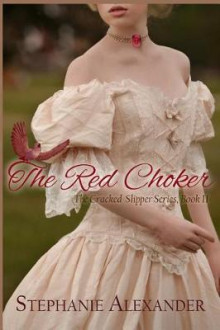 The Red Choker av Stephanie Alexander (Heftet)