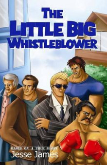 The Little Big Whistleblower av Jesse James (Heftet)