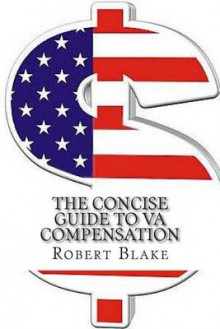 The Concise Guide to Va Compensation av Robert Blake (Heftet)