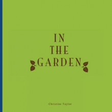 In the Garden av Christine Taylor (Heftet)