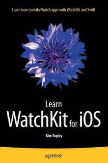Learn WatchKit for iOS av Kim Topley (Heftet)