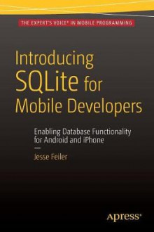 Introducing SQLite for Mobile Developers 2015 av Jesse Feiler (Heftet)